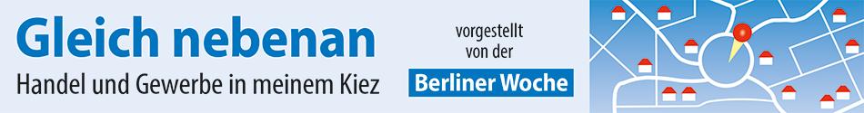 Handel und Gewerbe in meinem Kiez - vorgestellt von der Berliner Woche