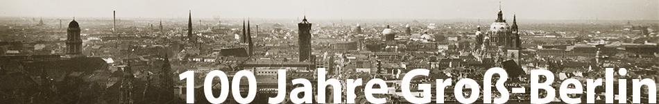 100 Jahre Groß-Berlin